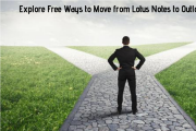 Explore Free Ways to Move from Lotus Notes to Outlook 2019